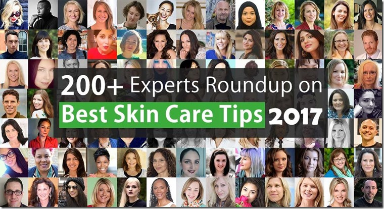 Skin Care Roundup of Experts from around the world