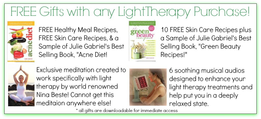 Free Gifts with Any Light Therapy Purchase